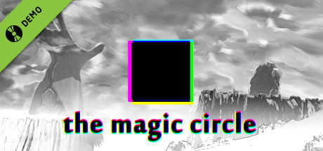 The Magic Circle Demo