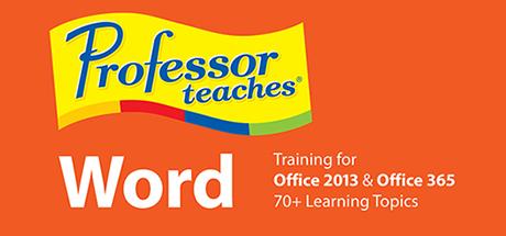 Professor Teaches® Word 2013 & 365 on Steam