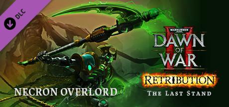 Warhammer 40,000: Dawn of War II - Retribution - The Last Stand Necron Overlord
