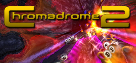 Chromadrome 2 on Steam