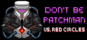Patchman vs. Red Circles cover art