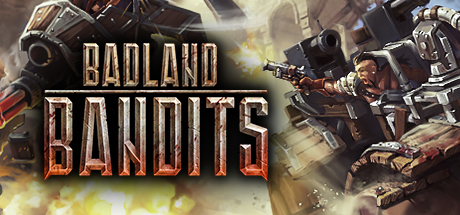 Badland Bandits on Steam