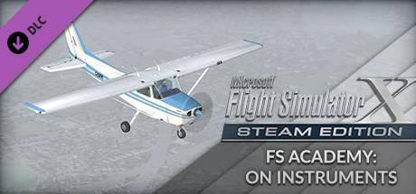 FSX: Steam Edition - FS Academy: On Instruments on Steam