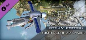 FSX: Steam Edition: Flight Tales II - Adrenaline