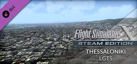 FSX: Steam Edition - Thessaloniki Airport (LGTS) Add-On