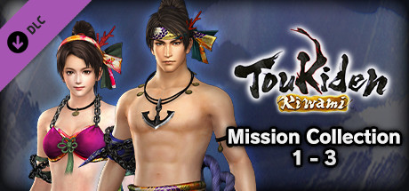 TOUKIDEN Kiwami - Mission Collection 1-3