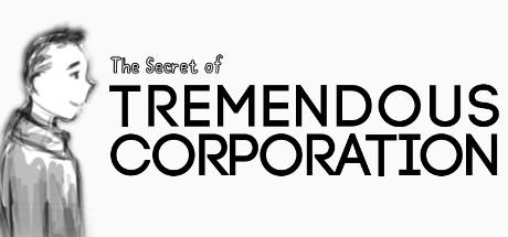 The Secret of Tremendous Corporation on Steam