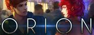 Orion: A Sci-Fi Visual Novel