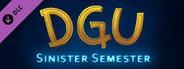 DGU - Sinister Semester
