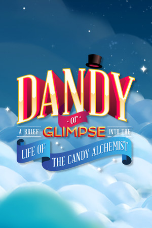 Dandy: Or a Brief Glimpse Into the Life of the Candy Alchemist poster image on Steam Backlog