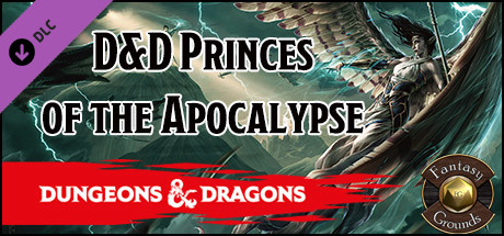 Fantasy Grounds - D&D Princes of the Apocalypse on Steam