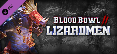 Blood Bowl 2 - Lizardmen on Steam
