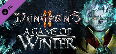 Dungeons 2 - A Game of Winter cover art