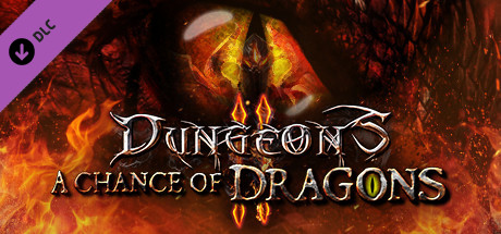 Dungeons 2 - A Chance of Dragons cover art