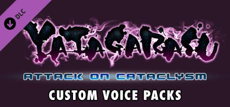 Yatagarasu Attack on Cataclysm Custom Voice Packs