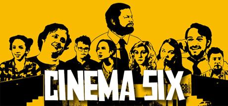 Cinema Six on Steam