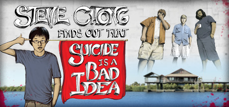 Steve Chong Finds Out That Suicide is a Bad Idea on Steam