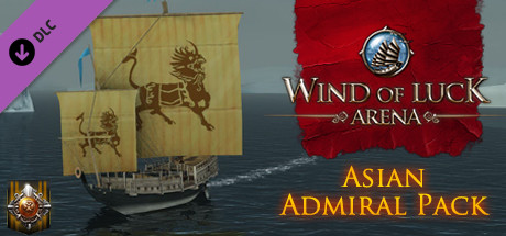 Wind of Luck: Arena - Asian Admiral pack on Steam