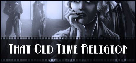 That Old Time Religion on Steam