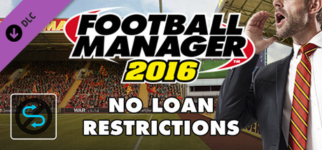 Football Manager 2016 Touch Mode - No Loan Restrictions on Steam