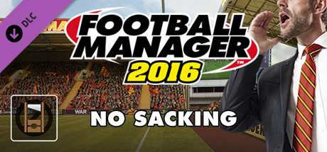 Football Manager 2016 Touch Mode - No Sacking