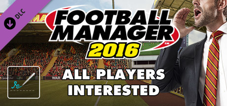 Football Manager 2016 Touch Mode - All Players Interested