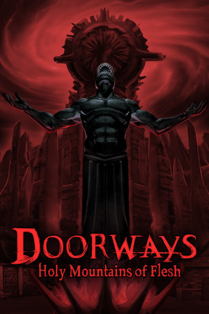 Doorways: Holy Mountains of Flesh poster image on Steam Backlog