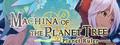 Machina of the Planet Tree -Planet Ruler- Screenshot Gameplay