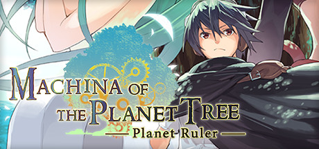 Teaser image for Machina of the Planet Tree -Planet Ruler-