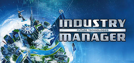 Industry Manager: Future Technologies on Steam