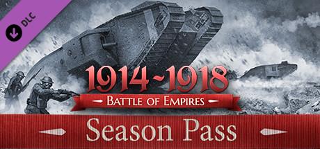 Battle of Empires : 1914-1918 - Season Pass on Steam