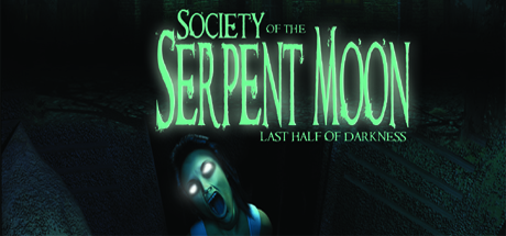 Last Half of Darkness - Society of the Serpent Moon
