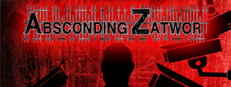 {New} Absconding Zatwor + Break Into Zatwor