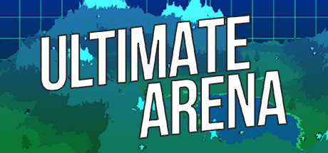 Ultimate Arena on Steam