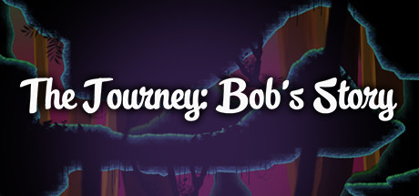 The Journey: Bob's Story. on Steam