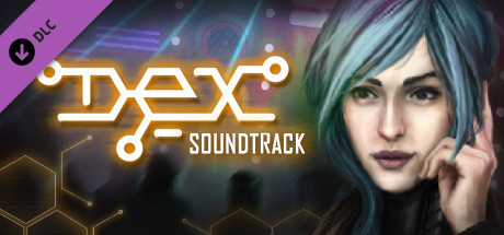 Dex - Soundtrack on Steam