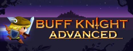 Buff Knight Advanced - 进攻的勇士