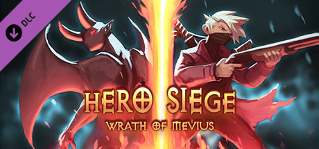 Hero Siege - Wrath of Mevius (Digital Collector's Edition)