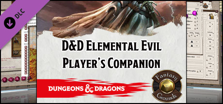 Fantasy Grounds - D&D Elemental Evil Player's Companion on Steam
