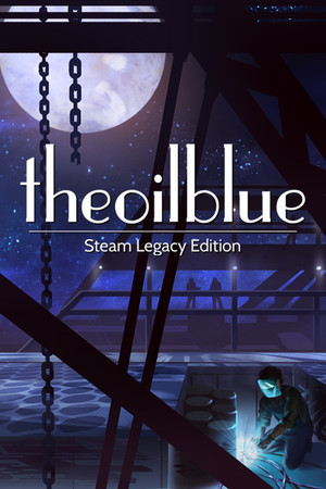 The Oil Blue: Steam Legacy Edition poster image on Steam Backlog