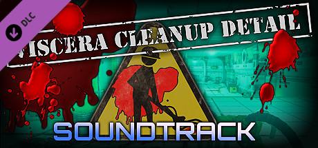 Viscera Cleanup Detail - Soundtrack