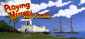 Playing History 2 - Slave Trade cover art