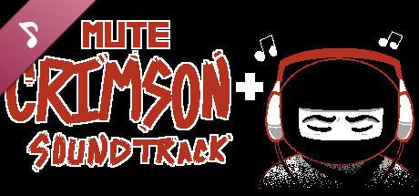 Mute Crimson+ Soundtrack on Steam