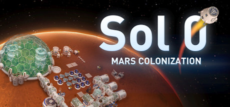 Sol 0: Mars Colonization on Steam