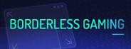 Borderless Gaming