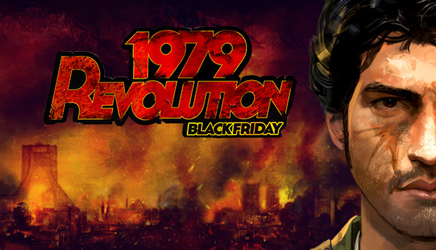 1979 Revolution: Black Friday