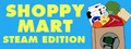 Shoppy Mart: Steam Edition-game