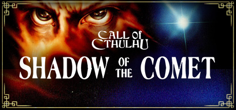 Call of Cthulhu: Shadow of the Comet on Steam