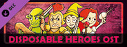 Disposable Heroes Soundtrack