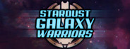 Stardust Galaxy Warriors